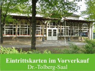 Kartenvorverkauf in den Stadtinformationen für den Dr.-Tolberg-Saal