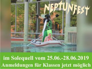Neptunfest im Solequell - Klassen können sich ab sofort anmelden.