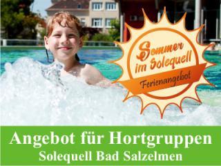 Für Hortgruppen: in Sommerferien baden wie im Meer im Solequell